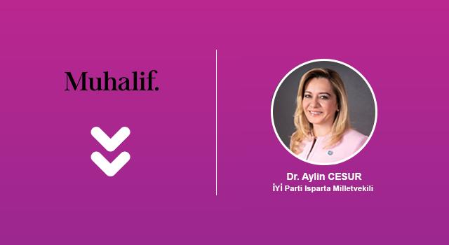 Aylin Cesur, 8 Mart Dünya Kadınlar Günü için Muhalif'e yazdı…