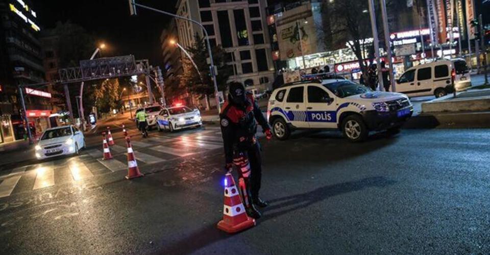 Türkiye genelinde uygulanan sokağa çıkma yasağı başladı